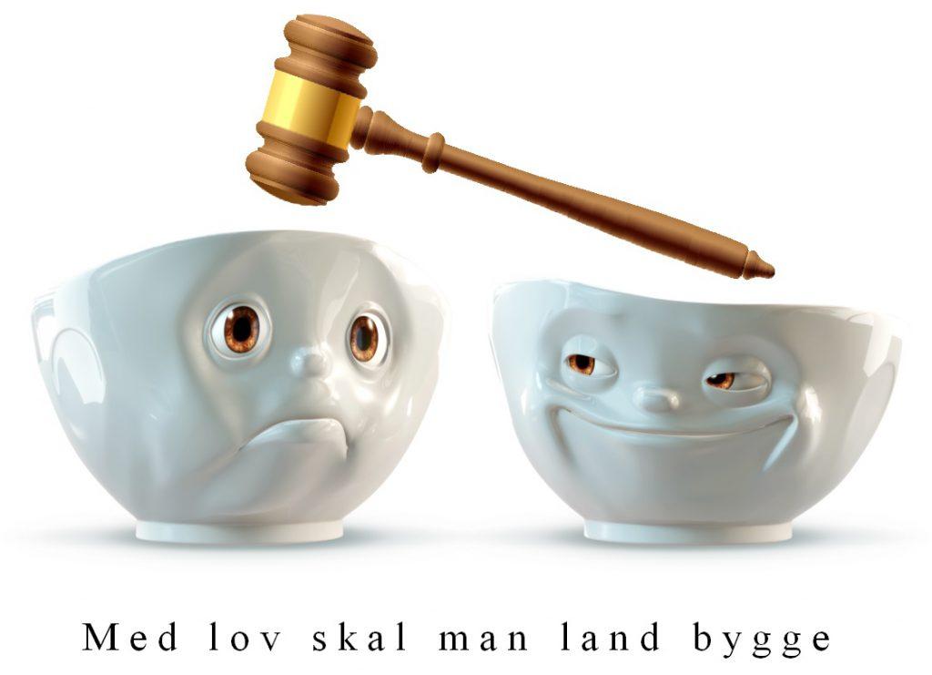 Med lov skal man land bygge